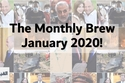 The Monthly Brew from e7awi- January 2020